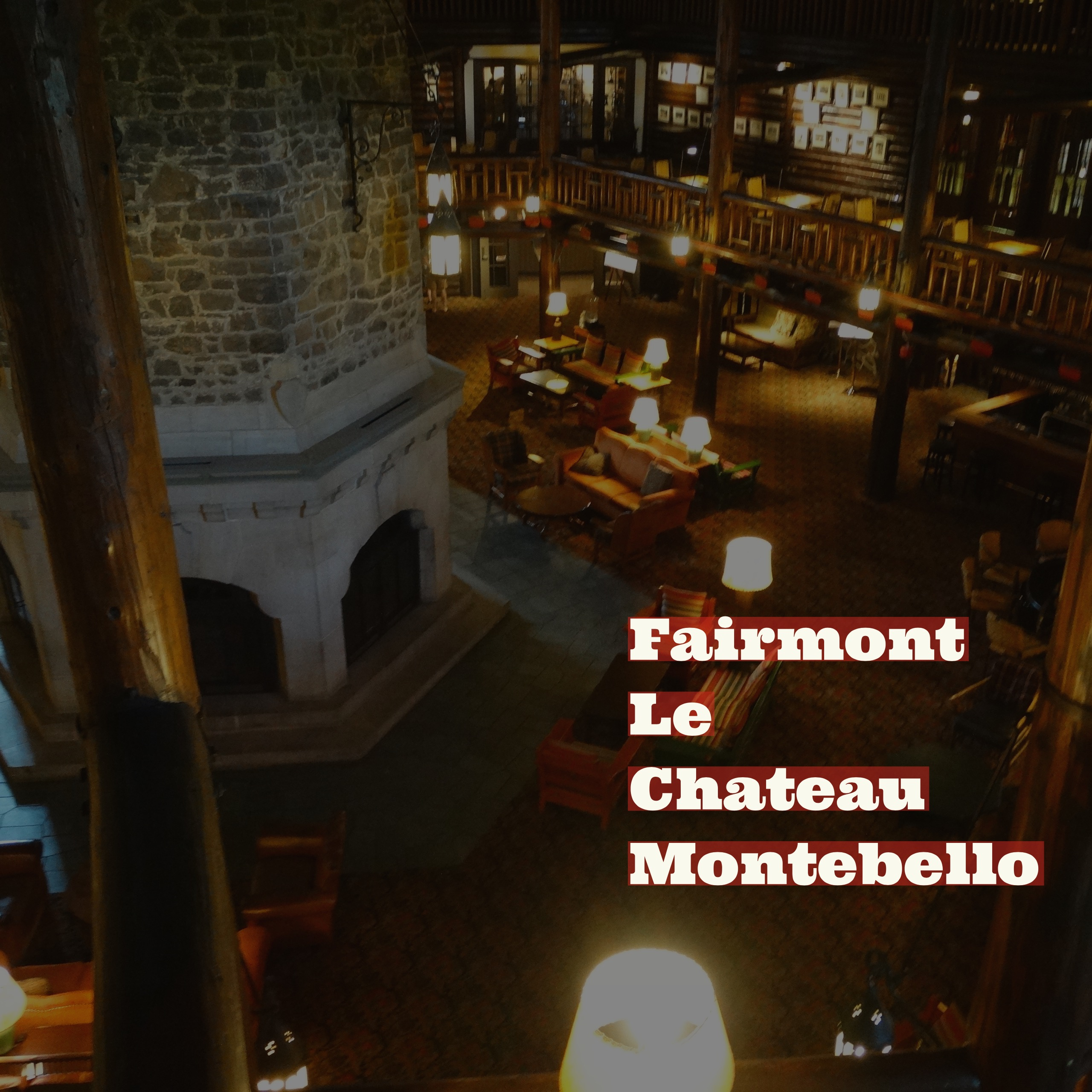 Staying in the world 39 s largest log castle chateau le for Montebello fireplace