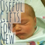 Eight Most Useful Gifts for New Parents