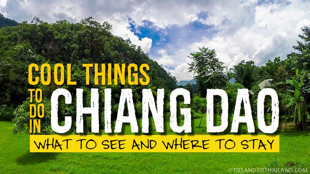 Things to do in Chiang Dao Thailand