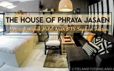 New Bangkok Hotel Near BTS Saphan Taksin: The House of Phraya Jasaen