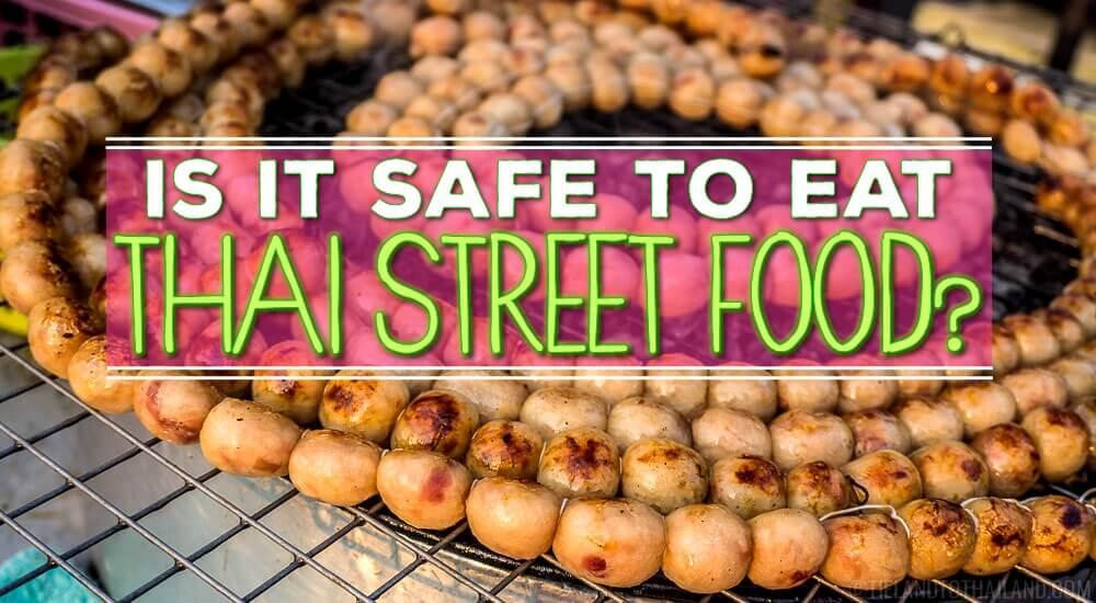 Is it safe to eat Thai street food?