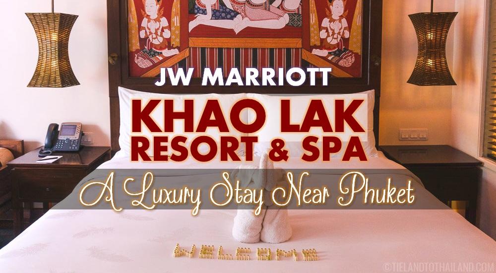 JW Marriott Khao Lak Resort & Spa: A Luxury Stay Near Phuket
