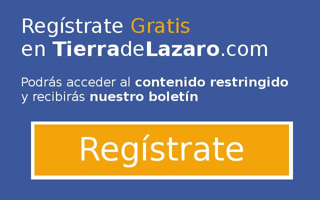 Regístrate en TierradeLazaro.com