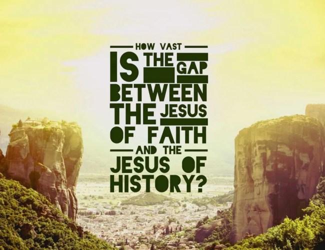 Apologetics: Jesus of Faith, Jesus of History, or Je…
