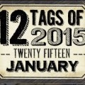 Tim Hotlz Tags of 2015 January