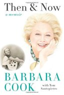 Barbara Cook Then and Now