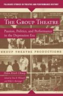 The Group Theatre (Helen Krich Chinoy), 2013