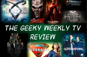 The Geeky Weekly TV Review- Week of 5/15-5/21