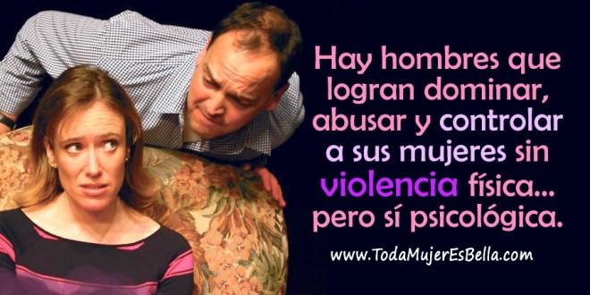Cómo se maltrata, domina y abusa de las mujeres