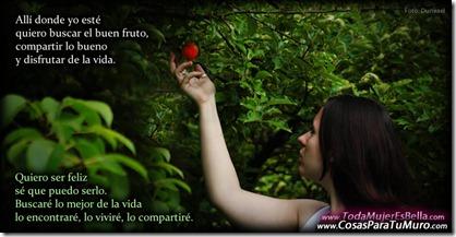 Escogeré el buen fruto de la vida
