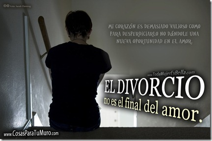 El divorcio no es el final del amor.
