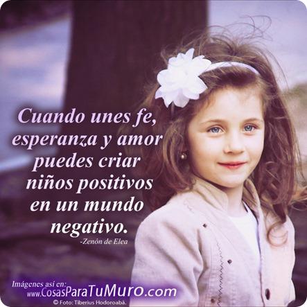 Cómo criar niños positivos.