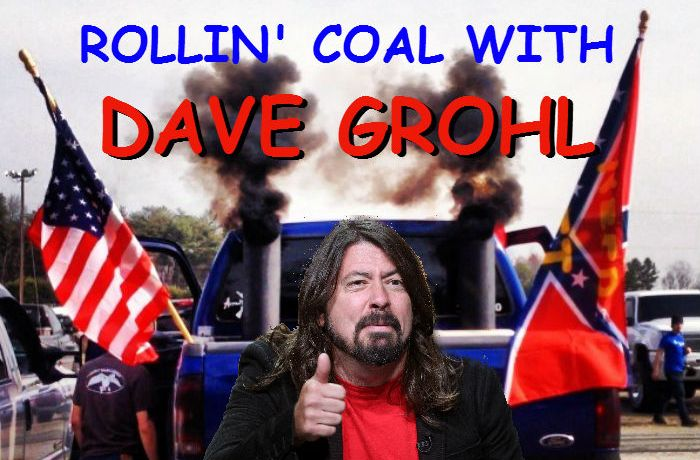 roll coal with dave grohl