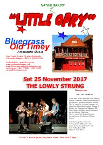 Little Opry Poster Sat 25 Nov 2017 THE LOWLY STRUNG