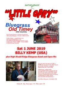 Little Opry Poster Sat 1 June 2019 - BILLY KEMP and High Weald Ridge