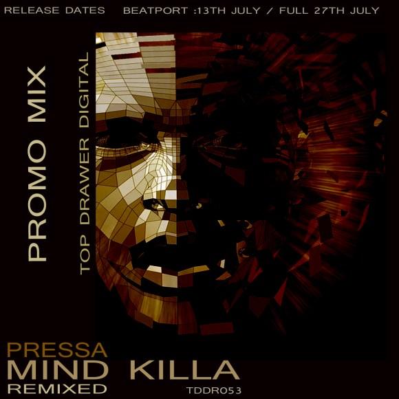 Pressa – The Mind Killa EP Remixed Promo Mix