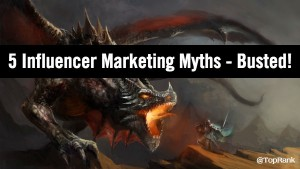 5 Influencer Marketing Myths Busted