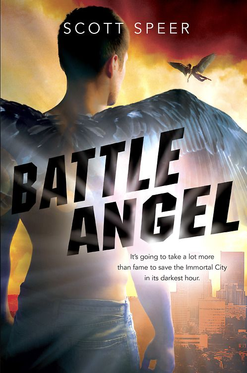 Battle Angel (Immortal City #3) by Scott Speer