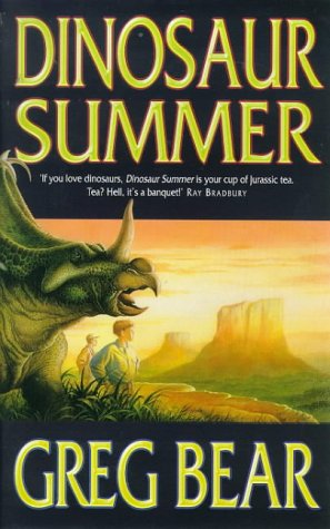 10 Essential Science Fiction Dinosaur Novels Dinosaur Summer Greg Bear