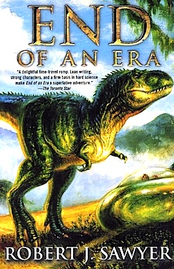 10 Essential Science Fiction Dinosaur Books End of an Era Robert J. Sawyer