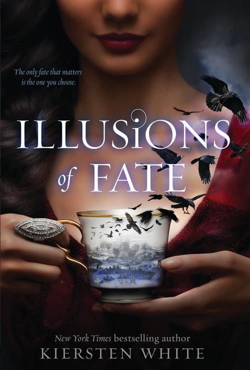 Illusions of Fate by Kiersten White