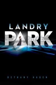 Landry Park (Landry Park #1) by Bethany Hagen