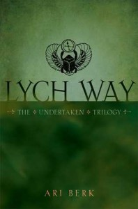 Lych Way (The Undertaken #3) by Ari Berk