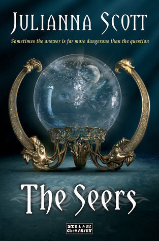 The Seers (Holders #2) by Julianna Scott