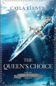The Queen's Choice by Cayla Kluver