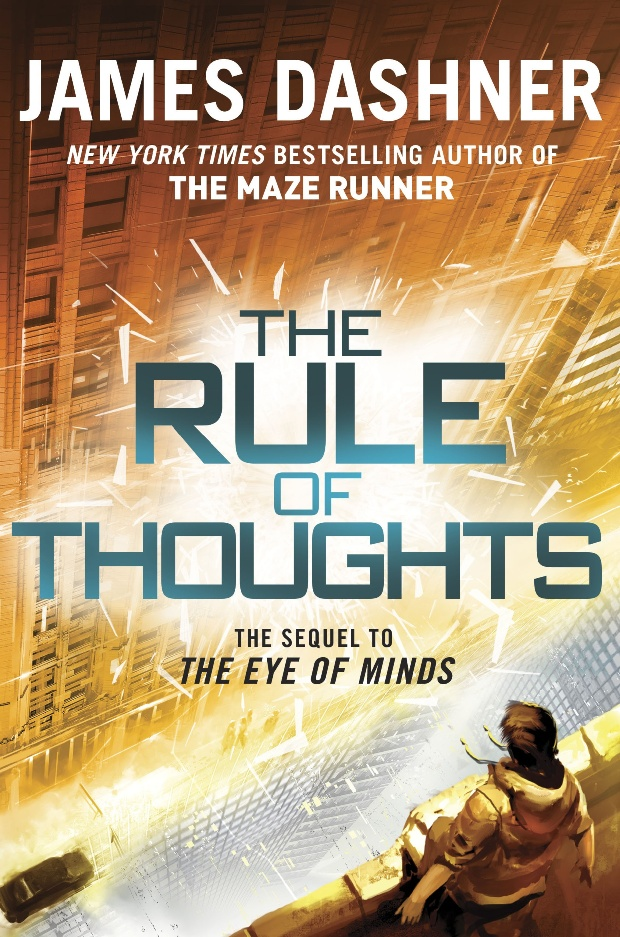 The Rule of Thoughts (The Mortality Doctrine #2) by James Dashner