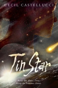 Tin Star (Tin Star #1) by Cecil Castellucci