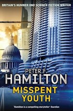 British Genre Fiction Focus Peter F Hamilton Misspent Youth