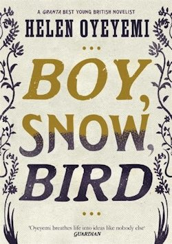 Boy Snow Bird Helen Oyeyemi UK cover