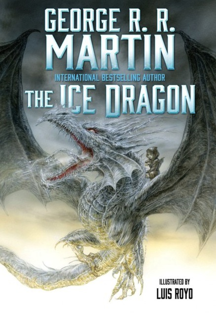 George R R Martin Luis Royo The Ice Dragon