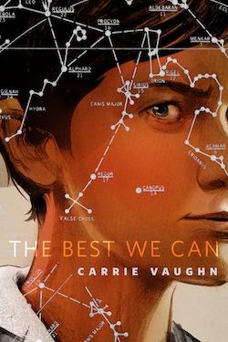 The Best We Can Carrie Vaughn Greg Ruth Ann VanderMeer