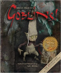 Brian Froud's Goblins Sweepstakes!