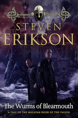 Malazan Reread of the Fallen: The Wurms of Blearmouth, Part Two