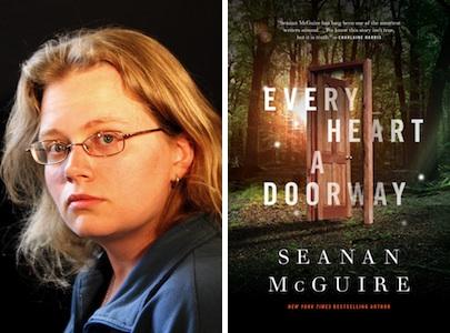 Seanan McGuire Every Heart a Doorway Tor.com Publishing