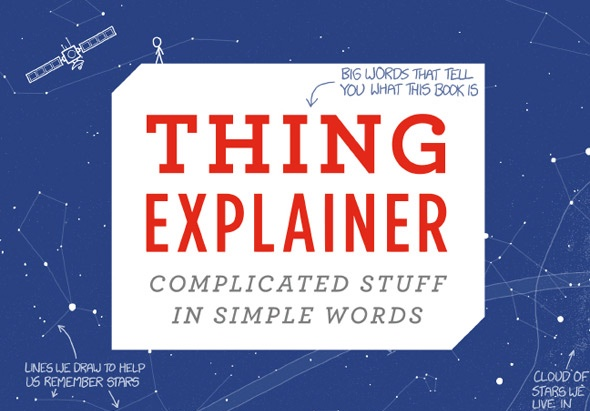 Pictures With a Thousand Words: Thing Explainer by Randall Munroe