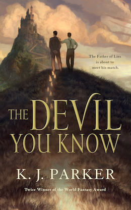 The Devil You Know KJ Parker sweepstakes