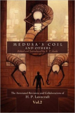 "H.P. Lovecraft Reread Medusa""s Coil"