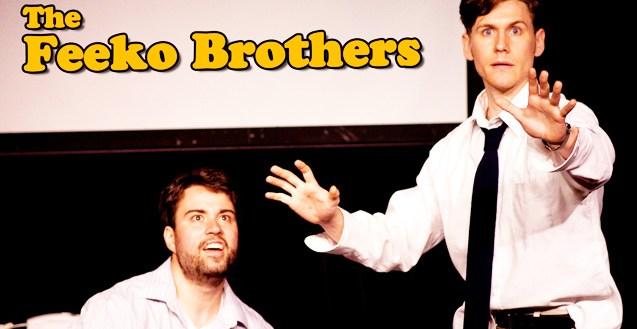 The Feeko Brothers
