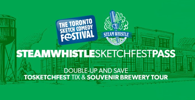 Steam Whistle Sketchfest Pass