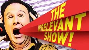 The Irrelevant Show