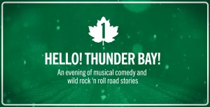 HELLO! THUNDER BAY!
