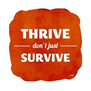 LTieu_ThriveDontJustSurvive