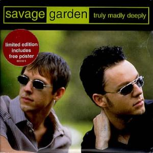 Savage+Garden+Truly+Madly+Deeply+192585