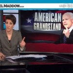 Rachel Maddow Rips GOP on Foreign Policy, Tells McCain to STFU: VIDEO