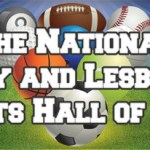 National Gay Athlete Hall of Fame Launched in Chicago