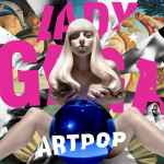 Here's a Clip of the 'ARTPOP' Title Track from Lady Gaga: AUDIO